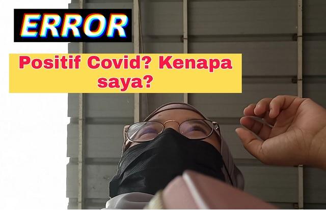 Positive COVID-19 Di Negara Orang, Why Me?